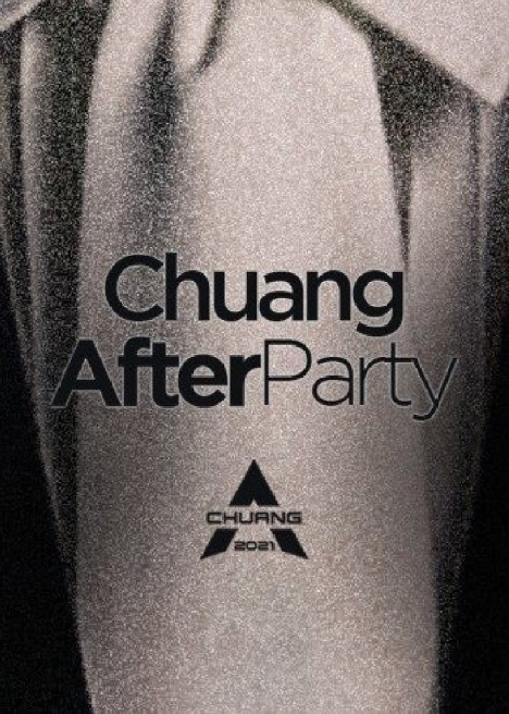 Chuang 2021: After Party cast: Hu Ye Tao, Oscar Wang, Caelan Moriarty. Chuang 2021: After Party Release Date: 12 May 2021. Chuang 2021: After Party Episodes: 10.